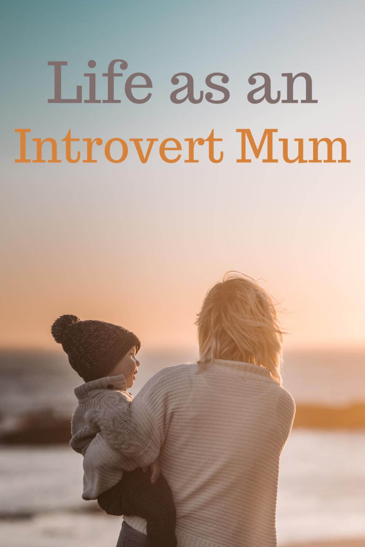 Life as an introvert mum