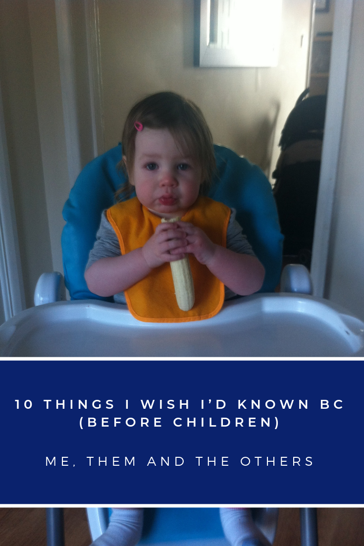 10 things I wish I'd known Before children Image of baby eating a banana