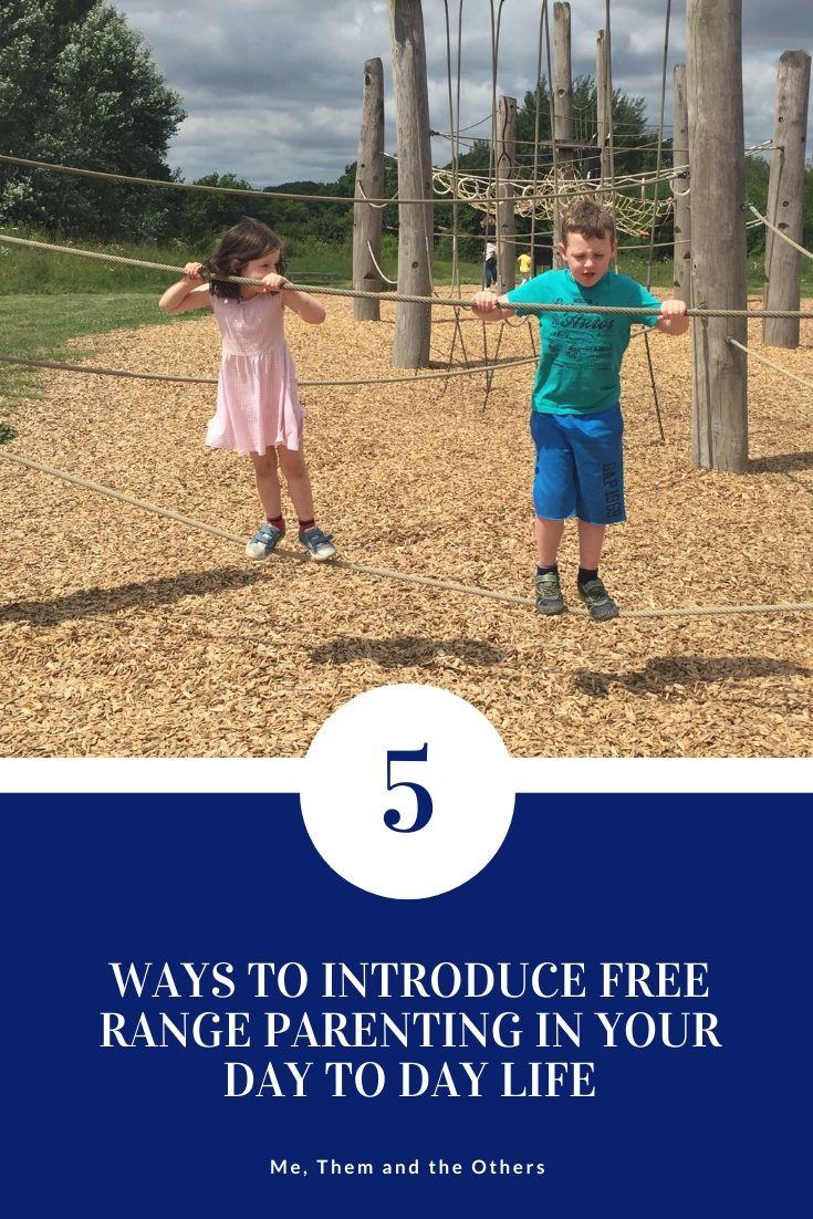 Introducing free range parenting