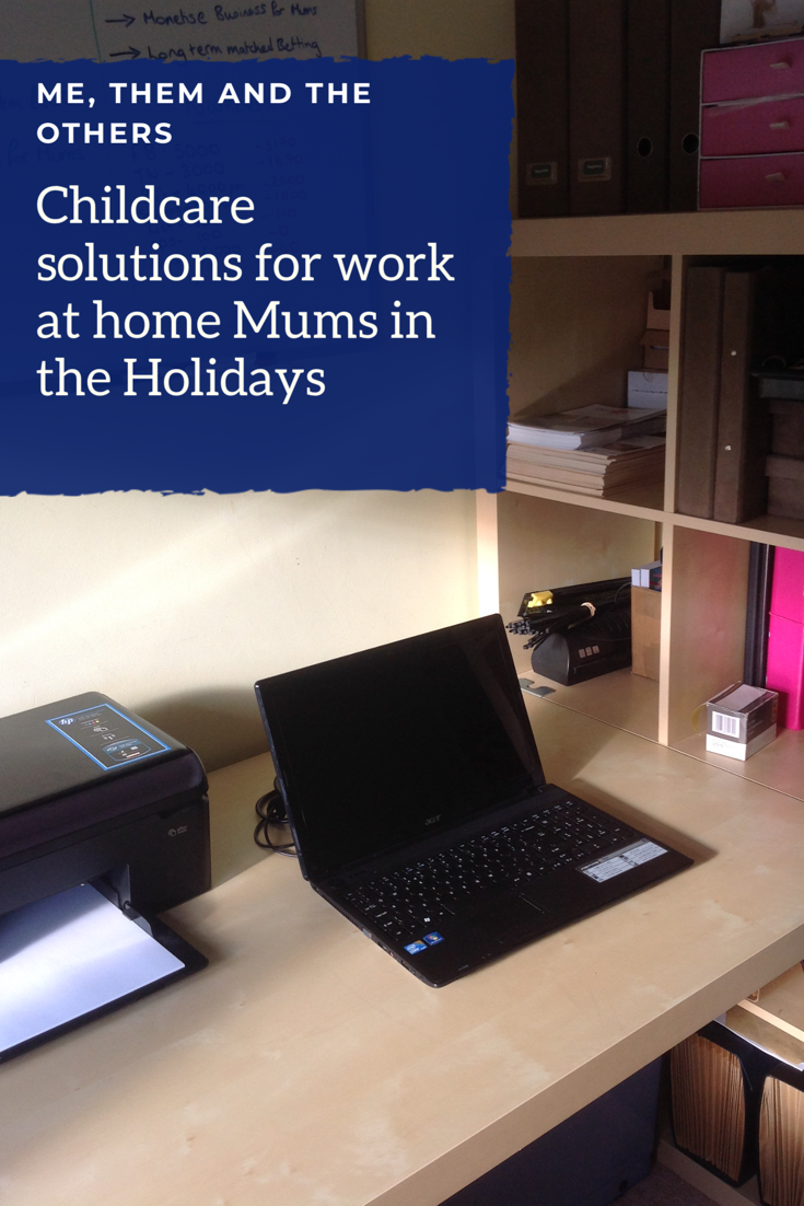 Childcare solutions for the work at home mum in the holidays - desk with laptop, printer and mug of tea