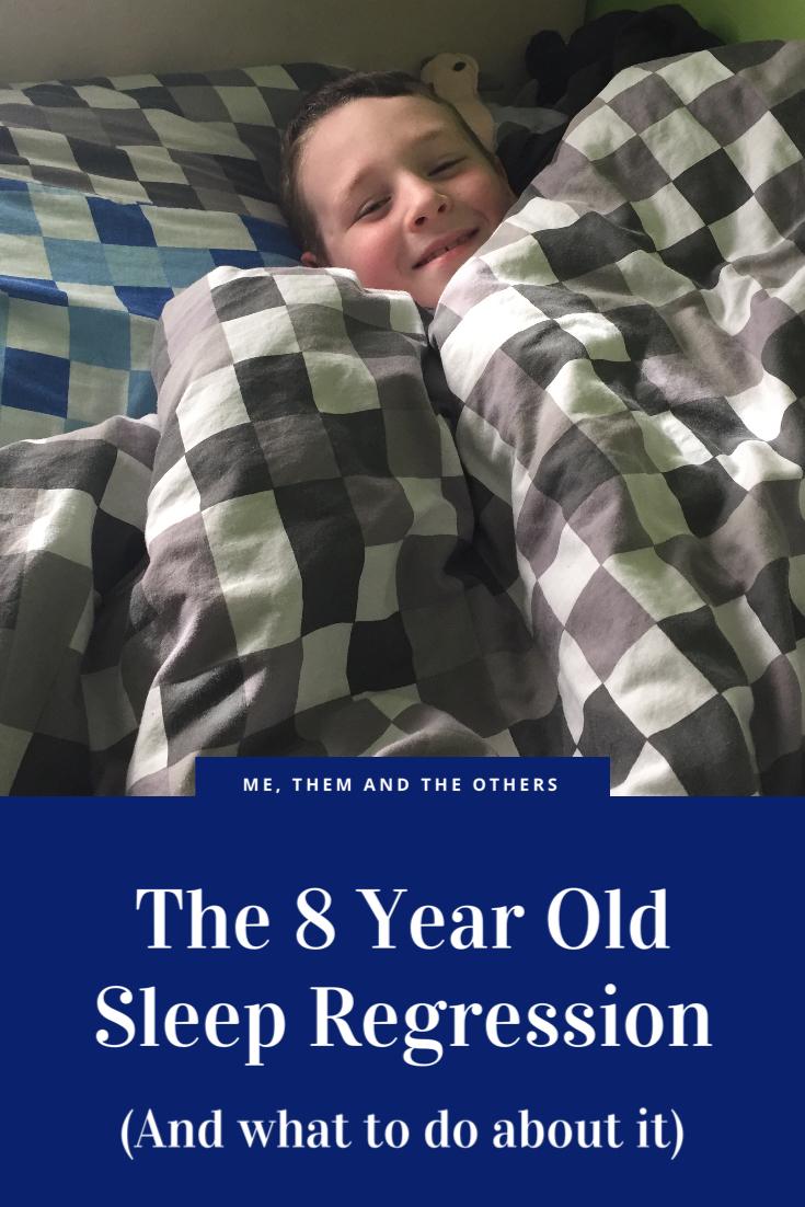 The 8 year old sleep regression