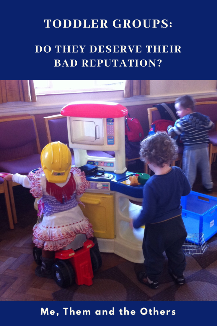 Toddler groups: do they deserve their bad repuatation?