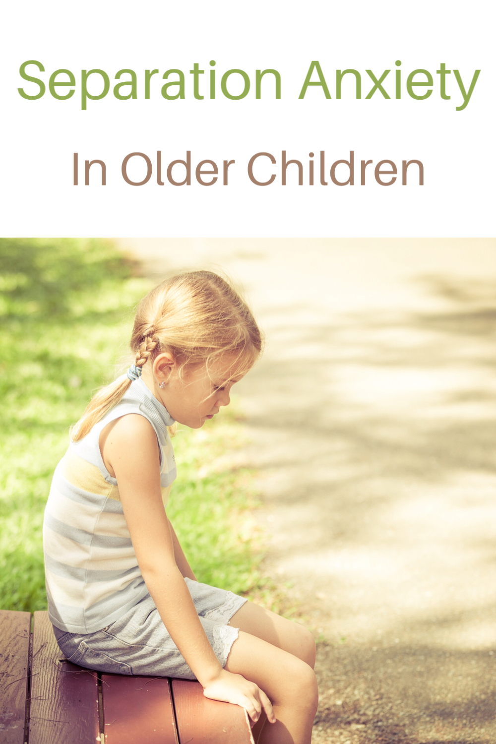 Separation anxiety in older children - sad little girl on a bench