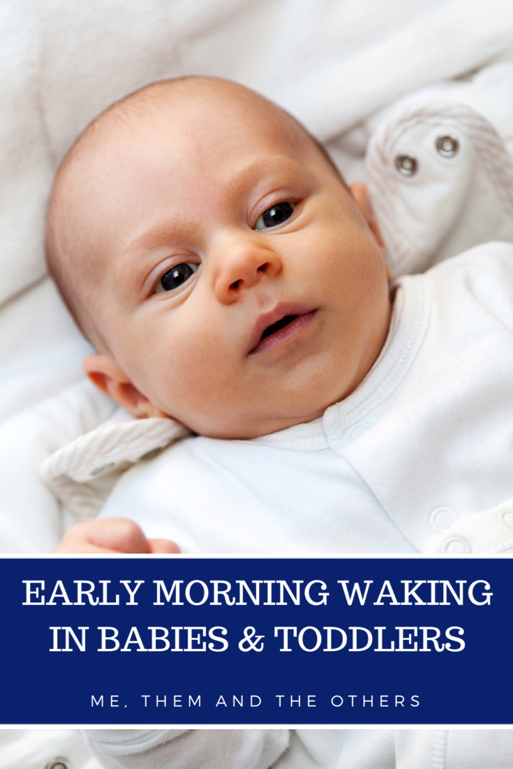 Early morning Waking in babies & toddlers