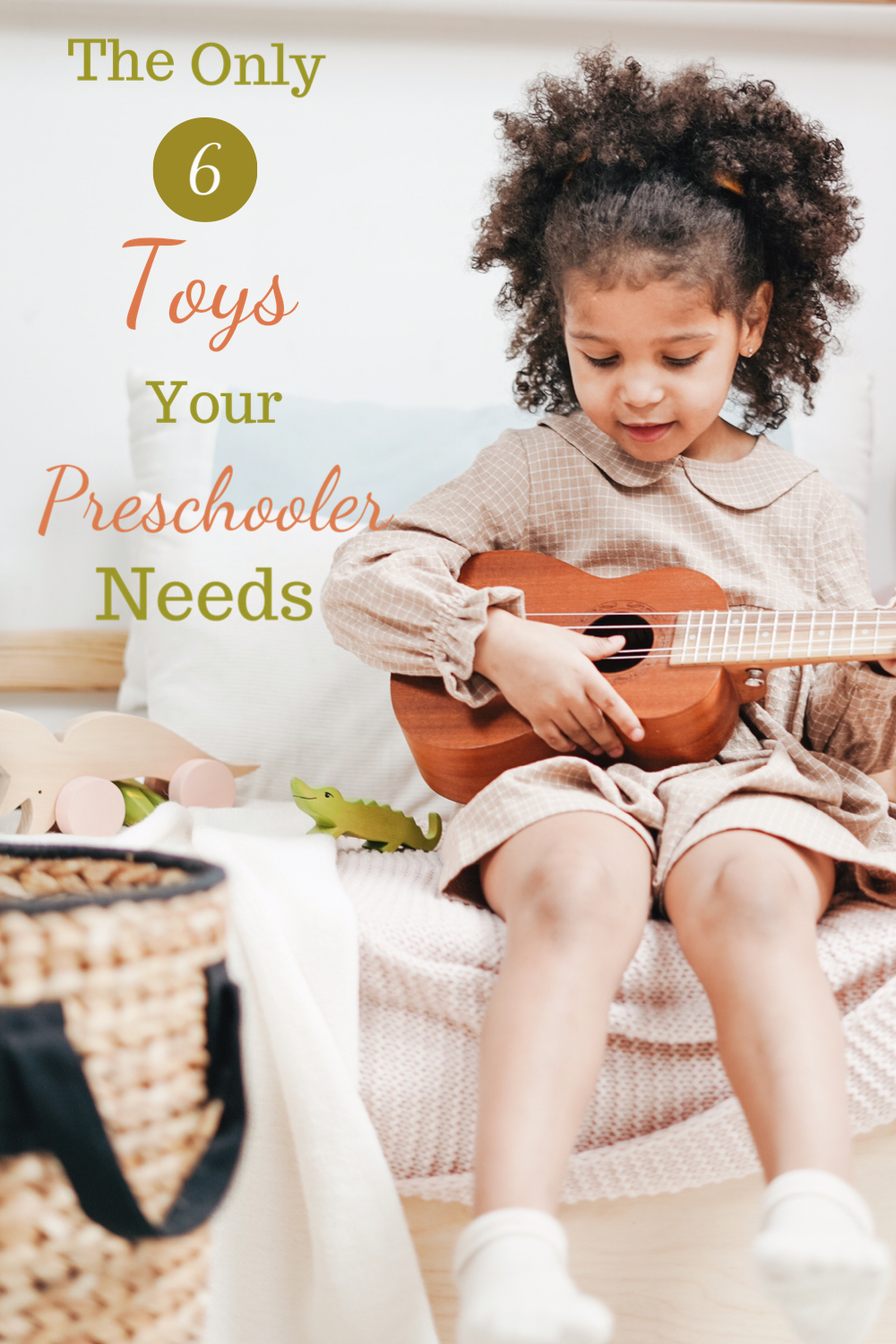 6 essential toys for preschoolers