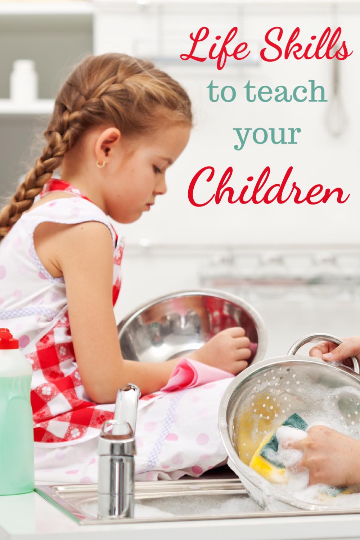 Life skills to teach your children
