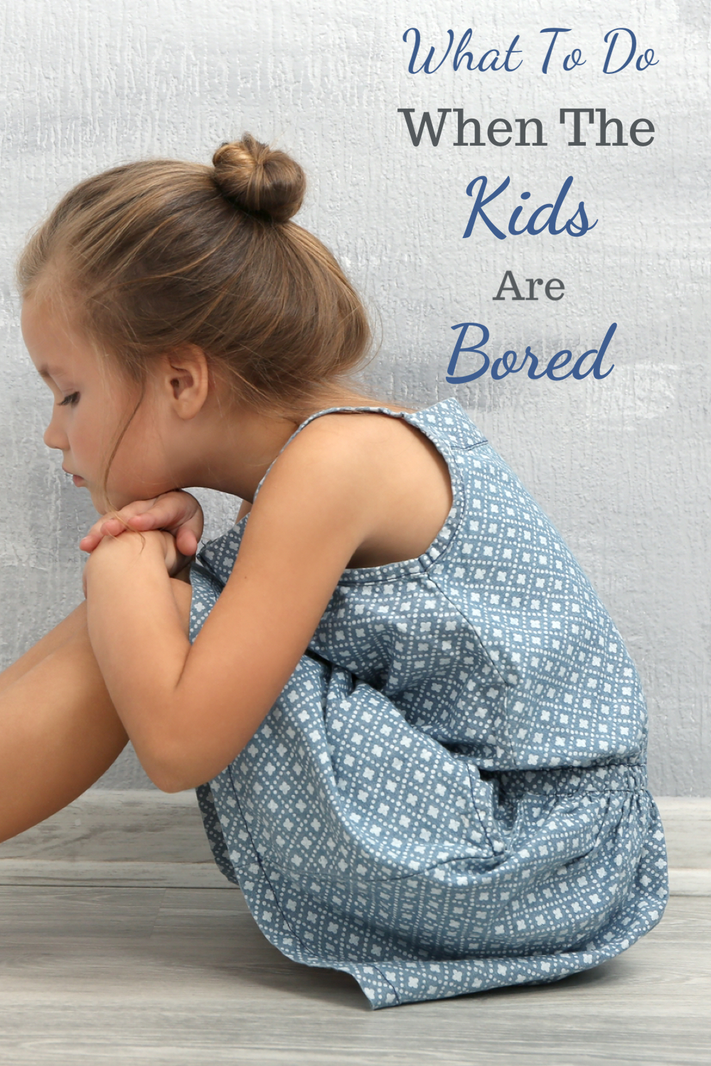 What to do when the kids are bored
