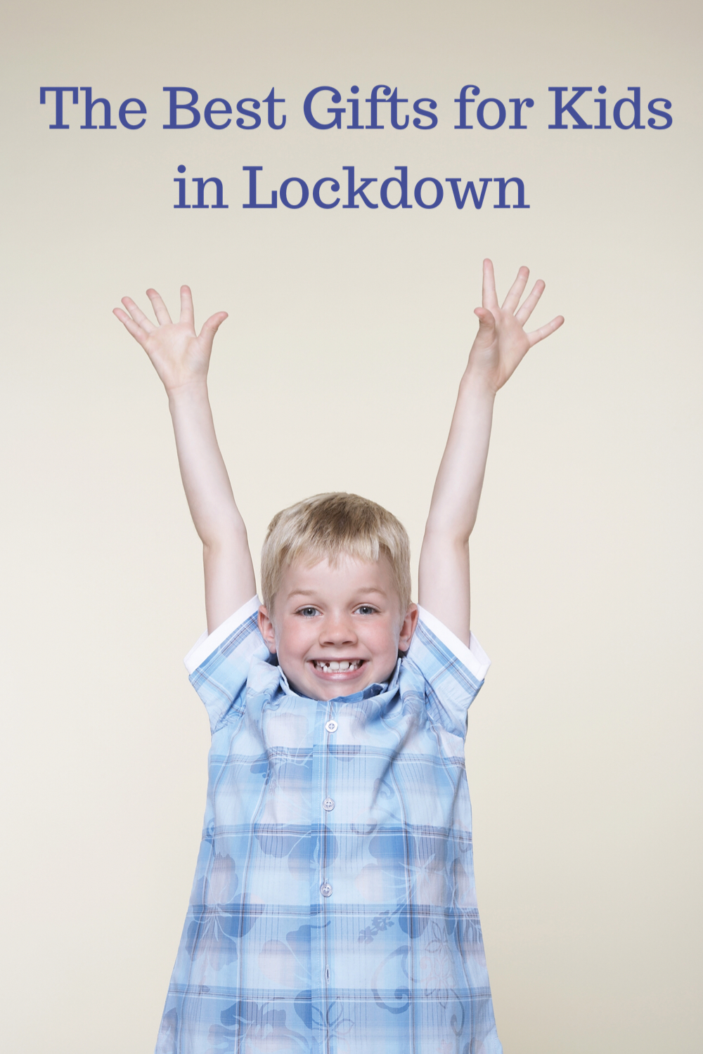 The a best gifts for kids in lockdown