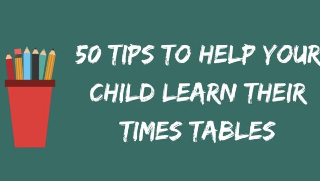 50 tips to help your child learn their times tables