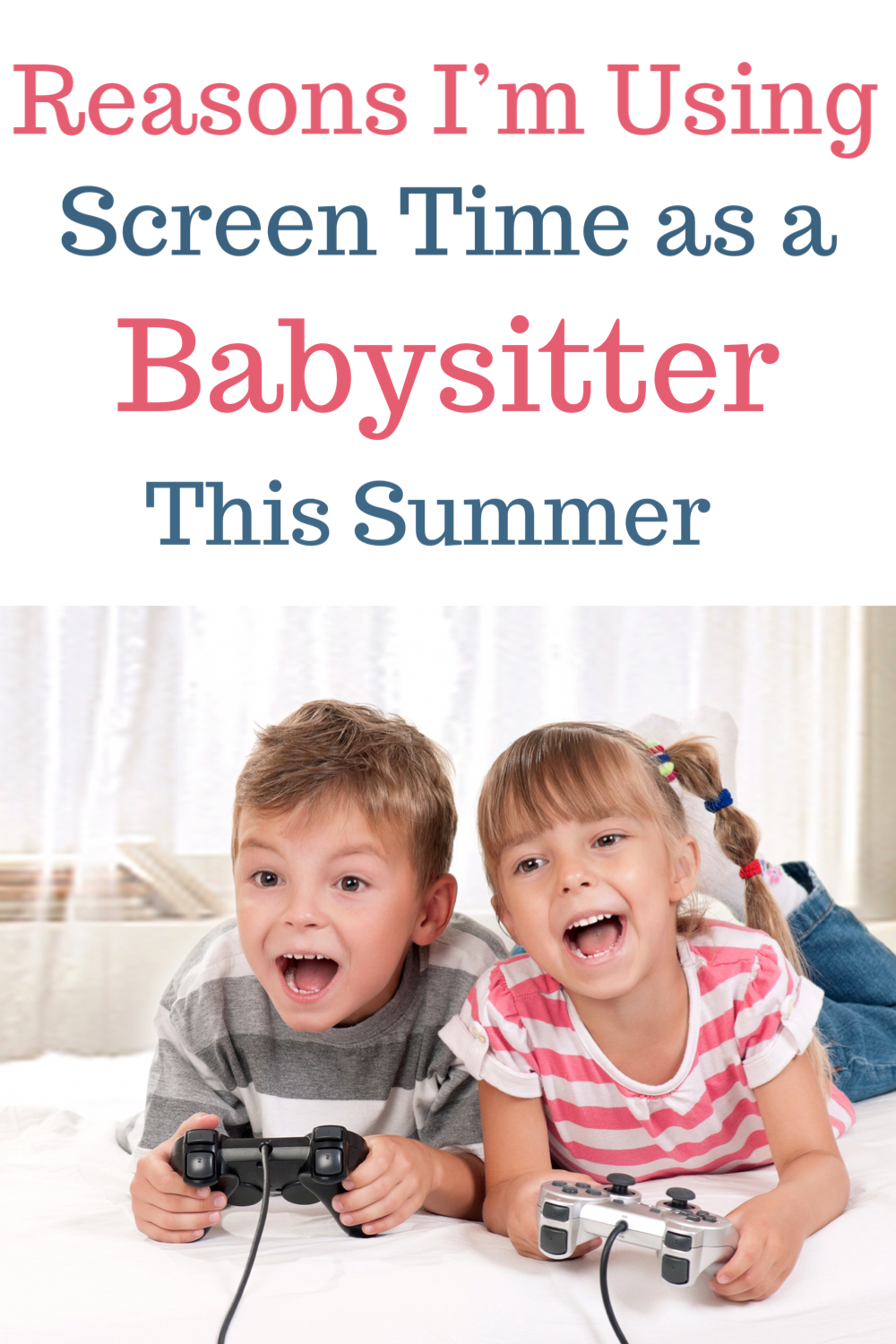 Reasons I'm using screen time as a babysitter this summer