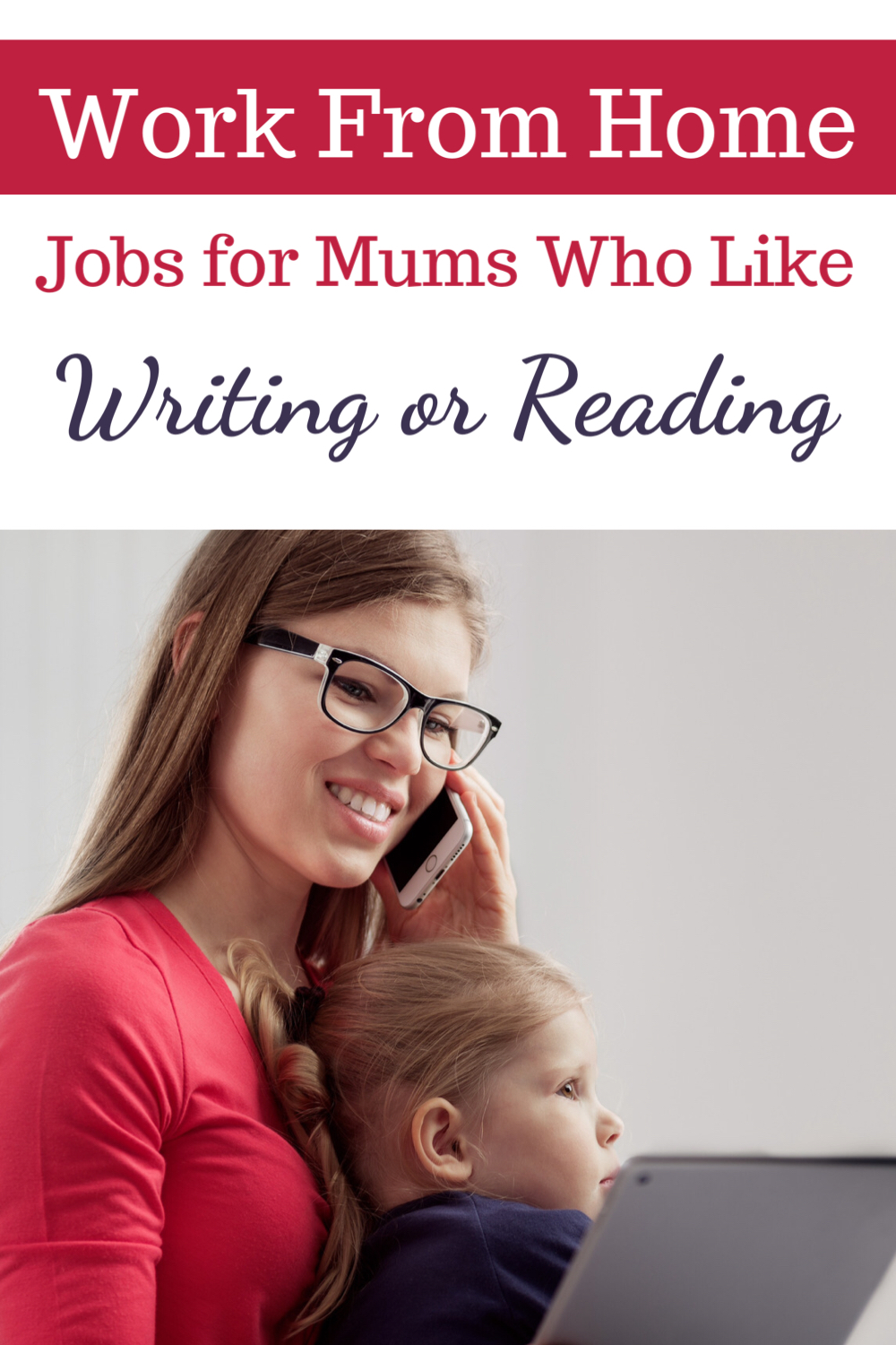 Work from home jobs for mums who like writing or reading