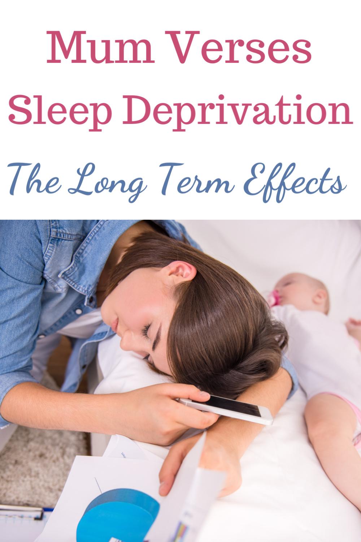 Mum verses sleep deprivation the long term effects