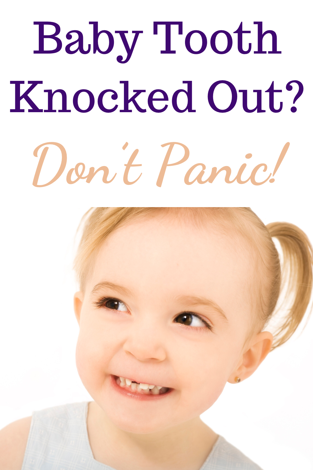 Baby tooth knocked out? Don't panic!