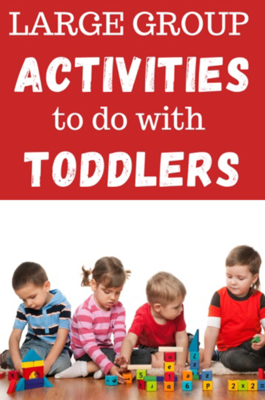 Large group activities for toddlers