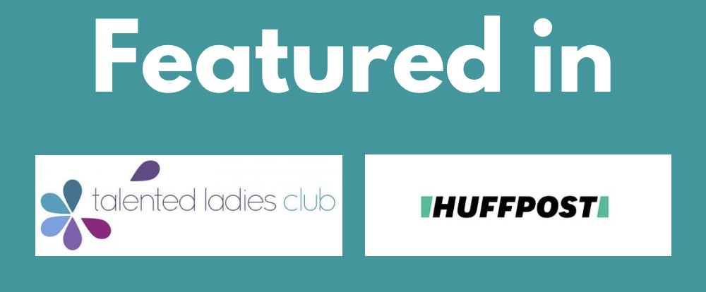 Featured in: Huffpost logo and Talented ladies club logo