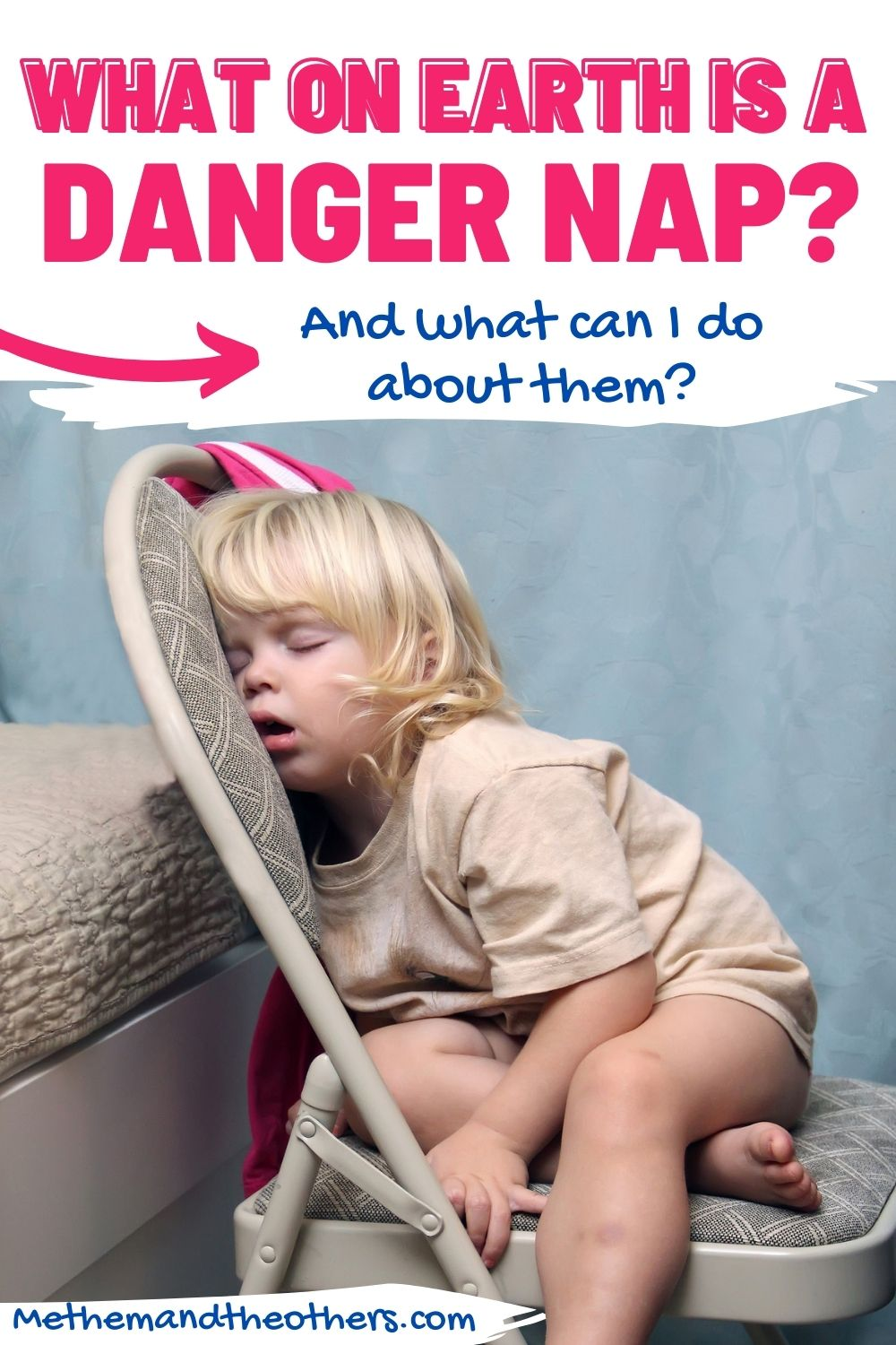 Child asleep on a chair. Chair text reads: what on earth is a danger nap and what should I do about it.
