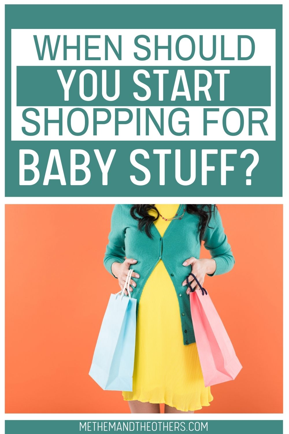 Pregnant woman's body holding two shopping bags, text reads: When you you start shopping for baby stuff