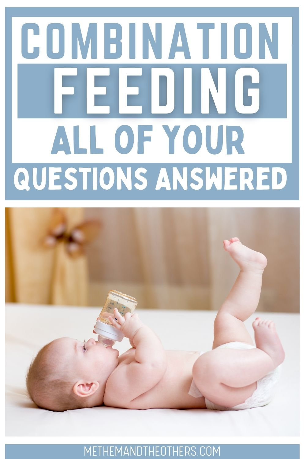 I age of baby laying it's back drinking a bottle. Text reads: start combination feeding: all of your questions answered