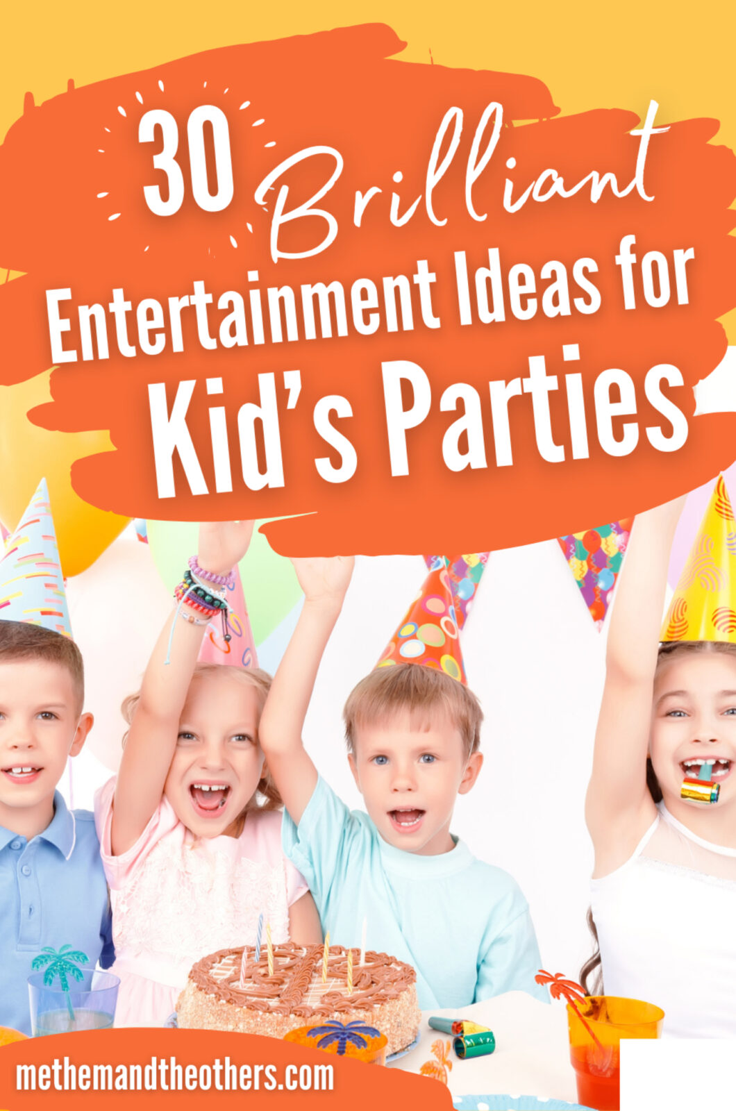 """Children at a birthday party, text reads """"30 Brilliant entertainment ideas for kid's parties"""""""